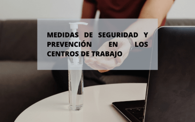 ¿Cuáles son las medidas de seguridad en el entorno laboral para prevenir el covid-19?
