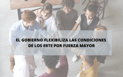 Flexibilizan las condiciones de los ERTE