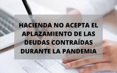 Hacienda no acepta el aplazamiento de las deudas por coronavirus