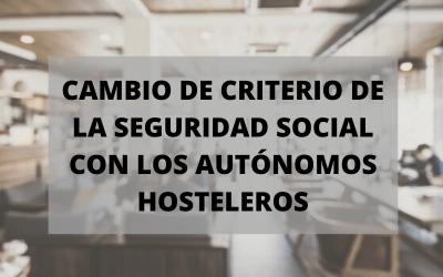 Cambio de criterio de la Seguridad Social con los autónomos hosteleros